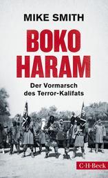 Boko Haram - Der Vormarsch des Terror-Kalifats