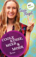Sissi Flegel: Coole Küsse, Meer & mehr: Fünfter Roman der Mimi-Reihe ★★★★★