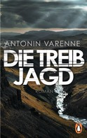 Antonin Varenne: Die Treibjagd ★★★★