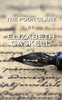 Elizabeth Gaskell: The Poor Clare