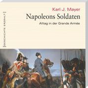 Napoleons Soldaten (Ungekürzt)