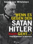 Georg von Witzleben: Wenn es gegen den Satan Hitler geht ... ★★★★★