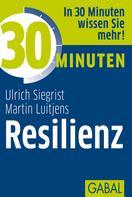 Ulrich Siegrist 701: Martin Luitjens: 30 Minuten Resilienz ★★★★