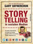 Gary Vaynerchuk: Storytelling in sozialen Medien ★★★