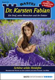 Dr. Karsten Fabian - Folge 152 - Schöne wilde Heidefee