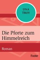 Una Troy: Die Pforte zum Himmelreich
