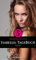 Sandra Scott: Isabelles TageBuch - Teil 5 | Roman ★★★★