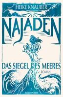 Heike Knauber: Najaden - Das Siegel des Meeres ★★★★