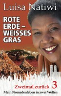 Luisa Natiwi: Rote Erde – weißes Gras – Zweimal zurück – 3 ★★★★★