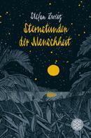 Stefan Zweig: Sternstunden der Menschheit ★★★★★