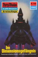 H.G. Ewers: Perry Rhodan 1358: Im Dimensionsgefängnis ★★★★
