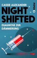 Cassie Alexander: Nightshifted ★★★★