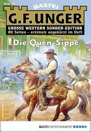 G. F. Unger Sonder-Edition 150 - Western - Die Quen-Sippe