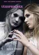 Emma Knight: Versprochen (Band 1 der Vampire Legenden) ★★★★