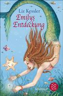 Liz Kessler: Emilys Entdeckung ★★★★