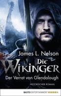 James L. Nelson: Die Wikinger - Der Verrat von Glendalough ★★★★