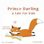 Prince Darling, a tale for kids