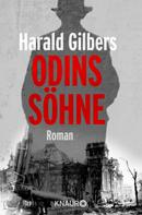 Harald Gilbers: Odins Söhne ★★★★