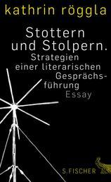Stottern und Stolpern. Strategien einer literarischen Gesprächsführung - Essay