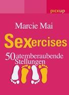 Marcie Mai: SEXercises ★★★★