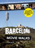 Eugeni Osácar Marzal: Barcelona Movie Walks