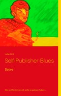 Luise Link: Self-Publisher-Blues
