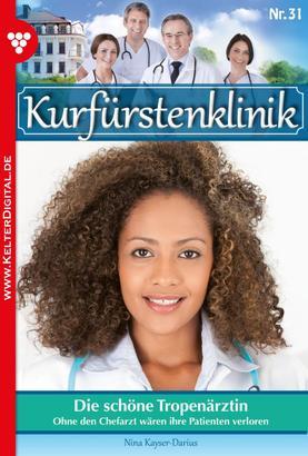 Kurfürstenklinik 31 – Arztroman