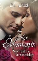 D.L. Alessi: Hot Moments