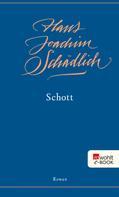 Hans Joachim Schädlich: Schott