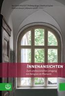 Albrecht Schöll: Innenansichten