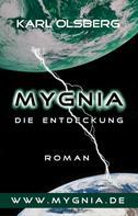 Karl Olsberg: Mygnia - Die Entdeckung ★★★★