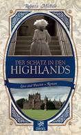 Rebecca Michéle: Der Schatz in den Highlands ★★★★