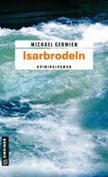 Michael Gerwien: Isarbrodeln ★★★