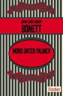 John und Emery Bonett: Mord unter Palmen