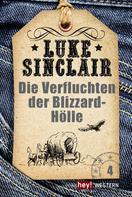 Luke Sinclair: Die Verfluchten der Blizzard-Hölle ★★★★