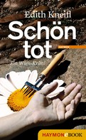 Edith Kneifl: Schön tot ★★★
