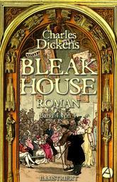 Bleak House. Roman. Band 4 von 4 - Illustriert