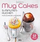 Maya Barakat-Nuq: Mug Cakes ★★★★★