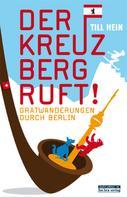 Till Hein: Der Kreuzberg ruft ★★★
