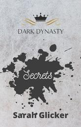 Dark Dynasty - Secrets