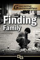 Giacomo Giammatteo: Finding Family