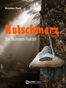 Kristian Pech: Hutschmerz ★★★