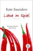 Kate Saunders: Liebe im Spiel ★★★★