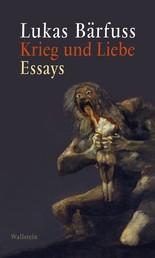 Krieg und Liebe - Essays