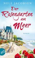 Nele Jacobsen: Der Rosengarten am Meer ★★★★