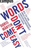 Doris Märtin: Words don't come easy ★★★★