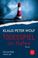 Klaus-Peter Wolf: Todesspiel im Hafen ★★★★