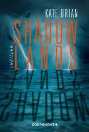 Shadowlands - Thriller