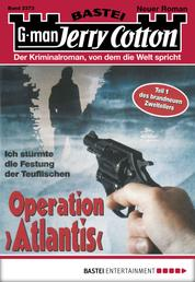 "Jerry Cotton - Folge 2373 - Operation ""Atlantis"