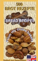 Herbert von Bugenhagen: 500 Bread Recipes